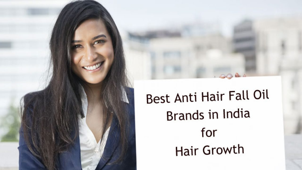 Best Anti Hair Fall Oil Brands in India for Hair Regrowth