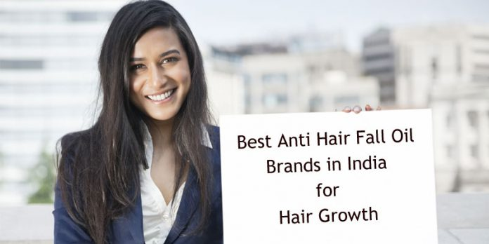Best Anti Hair Fall Oil Brands in India for Hair Regrowth for 2019