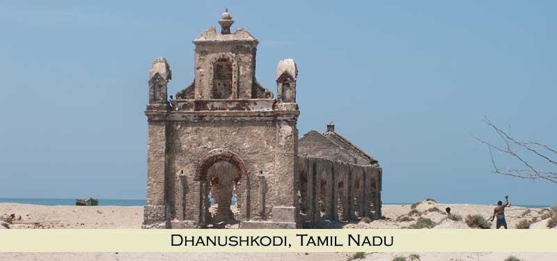 Dhanushkodi Tamil Nadu