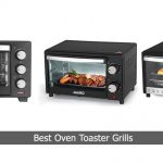 Best Oven Toaster Grills