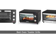 Best Oven Toaster Grills