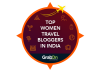 Female Travel Bloggers From India