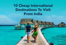 Cheap International Destinations To Visit From India